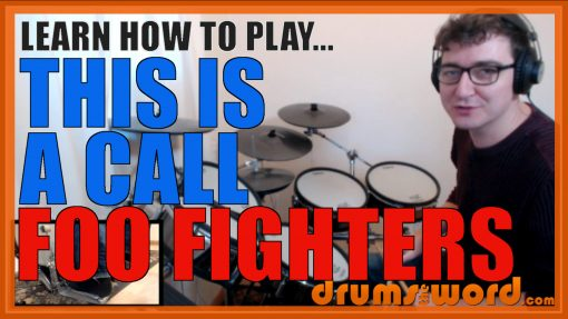 """""""This Is A Call"""" - (Foo Fighters) Full-Song Video Drum Lesson Notation Chart Transcription Sheet Music Drum Lesson"""