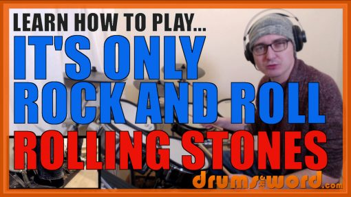 """""""It's Only Rock And Roll"""" - (Rolling Stones) Full-Song Video Drum Lesson Notation Chart Transcription Sheet Music Drum Lesson"""