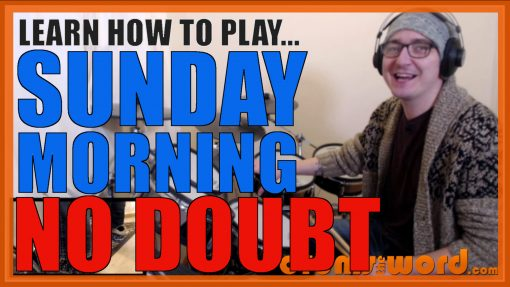 """""""Sunday Morning"""" - (No Doubt) Full-Song Video Drum Lesson Notation Chart Transcription Sheet Music Drum Lesson"""