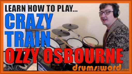 """Crazy Train"" - (Ozzy Osbourne) Full-Song Video Drum Lesson Notation Chart Transcription Sheet Music Drum Lesson"