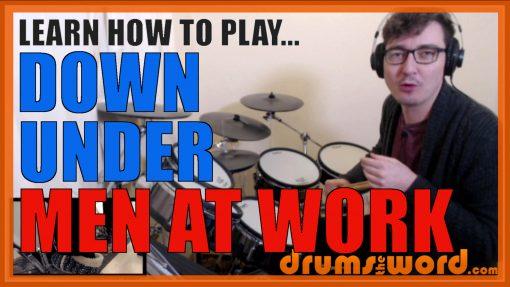 """Down Under"" - (Men At Work) Full-Song Video Drum Lesson Notation Chart Transcription Sheet Music Drum Lesson"