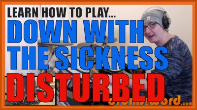 """""""Down With The Sickness"""" - (Disturbed) Full-Song Video Drum Lesson Notation Chart Transcription Sheet Music Drum Lesson"""