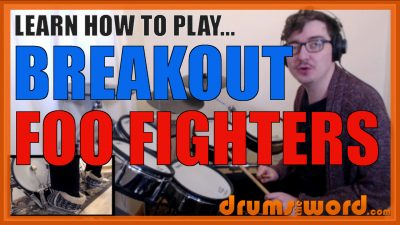 """""""Breakout"""" - (Foo Fighters) Full-Song Video Drum Lesson Notation Chart Transcription Sheet Music Drum Lesson"""