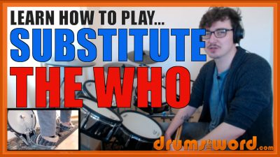 """""""Substitute"""" - (The Who) Full-Song Video Drum Lesson Notation Chart Transcription Sheet Music Drum Lesson"""