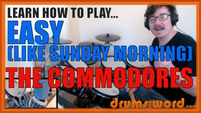 """""""Easy"""" - (The Commodores) Full-Song Video Drum Lesson Notation Chart Transcription Sheet Music Drum Lesson"""