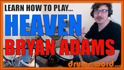 """Heaven"" - (Bryan Adams) Full-Song Video Drum Lesson Notation Chart Transcription Sheet Music Drum Lesson"