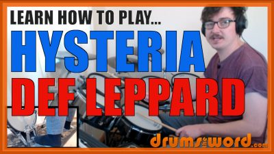"""""""Hysteria"""" - (Def Leppard) Full-Song Video Drum Lesson Notation Chart Transcription Sheet Music Drum Lesson"""