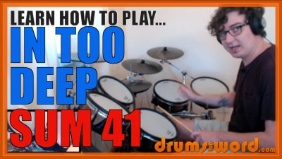 """""""In Too Deep"""" - (Sum 41) Full-Song Video Drum Lesson Notation Chart Transcription Sheet Music Drum Lesson"""