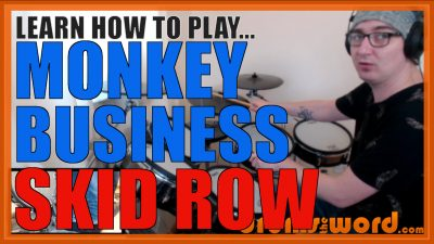 """""""Monkey Business"""" - (Skid Row) Full-Song Video Drum Lesson Notation Chart Transcription Sheet Music Drum Lesson"""