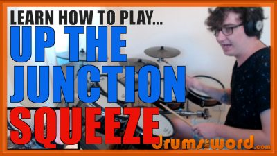 """""""Up The Junction"""" - (Squeeze) Full-Song Video Drum Lesson Notation Chart Transcription Sheet Music Drum Lesson"""
