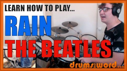 """Rain"" - (The Beatles) Full-Song Video Drum Lesson Notation Chart Transcription Sheet Music Drum Lesson"