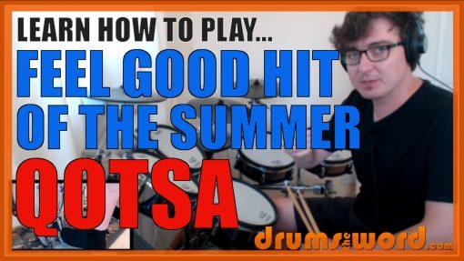 """Feel Good Hit Of The Summer"" - (QOTSA) Full-Song Video Drum Lesson Notation Chart Transcription Sheet Music Drum Lesson"