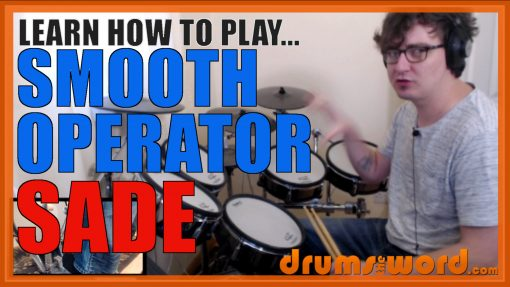 """""""Smooth Operator"""" - (Sade) Full-Song Video Drum Lesson Notation Chart Transcription Sheet Music Drum Lesson"""