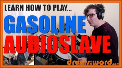 """Gasoline"" - (Audioslave) Full-Song Video Drum Lesson Notation Chart Transcription Sheet Music Drum Lesson"
