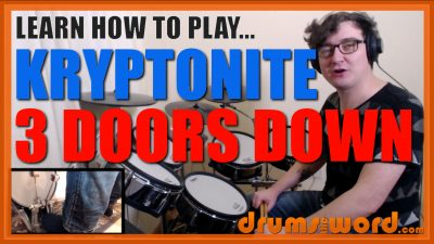 """Kryptonite"" - (3 Doors Down) Full-Song Video Drum Lesson Notation Chart Transcription Sheet Music Drum Lesson"