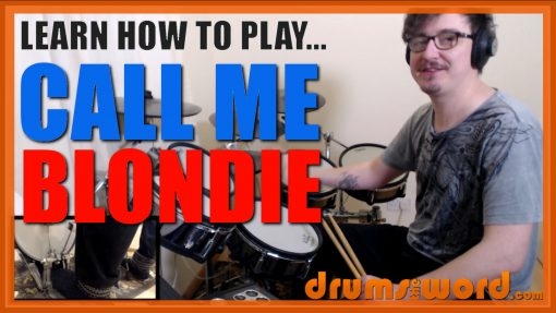 """""""Call Me"""" - (Blondie) Full-Song Video Drum Lesson Notation Chart Transcription Sheet Music Drum Lesson"""