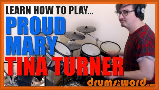 """""""Proud Mary"""" - (Tina Turner) Full-Song Video Drum Lesson Notation Chart Transcription Sheet Music Drum Lesson"""