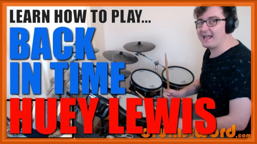 """""""Back In Time"""" - (Huey Lewis & The News) Full-Song Video Drum Lesson Notation Chart Transcription Sheet Music Drum Lesson"""