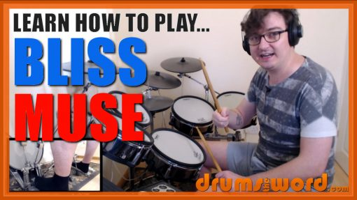 """""""Bliss""""- (Muse) Full-Song Video Drum Lesson Notation Chart Transcription Sheet Music Drum Lesson"""