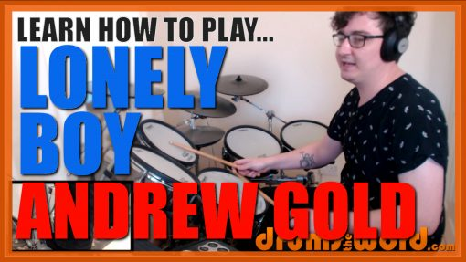 """""""Lonely Boy""""- (Andrew Gold) Full-Song Video Drum Lesson Notation Chart Transcription Sheet Music Drum Lesson"""