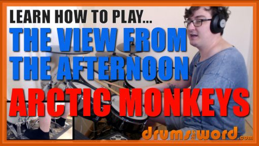 """""""The View From The Afternoon""""- (Arctic Monkeys) Full-Song Video Drum Lesson Notation Chart Transcription Sheet Music Drum Lesson"""