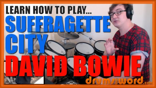 """Suffragette City""- (David Bowie) Full-Song Video Drum Lesson Notation Chart Transcription Sheet Music Drum Lesson"