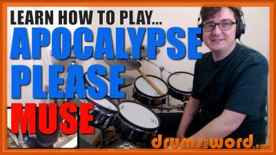 """Apocalypse Please""- (Muse) Full-Song Video Drum Lesson Notation Chart Transcription Sheet Music Drum Lesson"