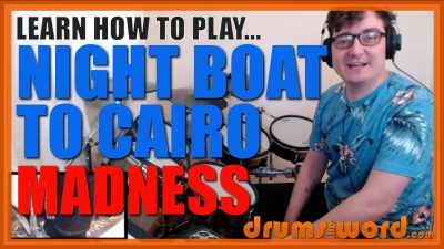 """""""Night Boat To Cairo""""- (Madness) Full-Song Video Drum Lesson Notation Chart Transcription Sheet Music Drum Lesson"""
