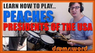 """""""Peaches""""- (Presidents Of The U.S.A.) Full-Song Video Drum Lesson Notation Chart Transcription Sheet Music Drum Lesson"""